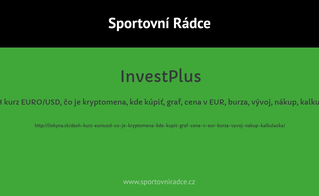 DASH kurz EURO/USD, čo je kryptomena, kde kúpiť, graf, cena v EUR, burza, vývoj, nákup, kalkulačka