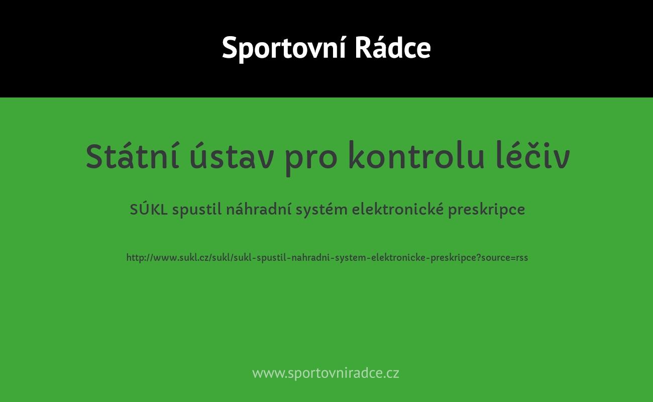 SÚKL spustil náhradní systém elektronické preskripce
